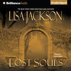 Lost Souls Audiobook, by Lisa Jackson