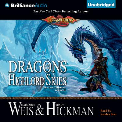 Dragons of the Highlord Skies: The Lost Chronicles, Volume II Audiobook, by Margaret Weis