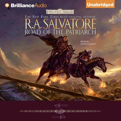Road of the Patriarch Audiobook, by R. A. Salvatore