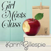 Girl Meets Class Audiobook, by Karin Gillespie