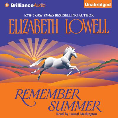Remember Summer Audiobook, by Elizabeth Lowell