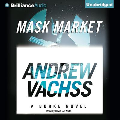 Mask Market Audiobook, by Andrew Vachss
