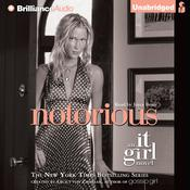 Notorious: An It Girl Novel Audiobook, by Cecily von Ziegesar