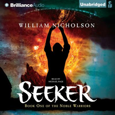 Seeker: Book One of the Noble Warriors Audiobook, by William Nicholson
