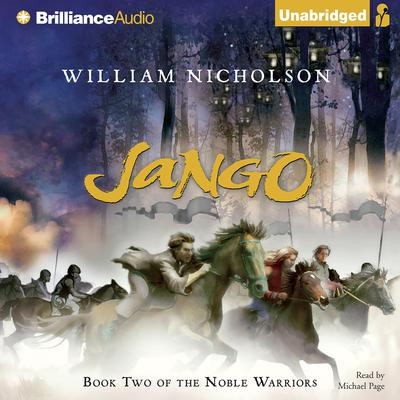 Jango: Book Two of the Noble Warriors Audiobook, by William Nicholson