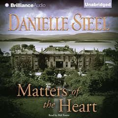 Matters of the Heart Audiobook, by Danielle Steel