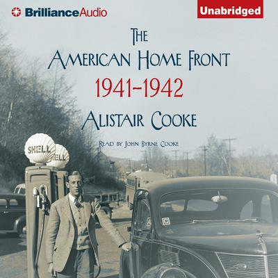 The American Home Front: 1941-1942 Audiobook, by Alistair Cooke