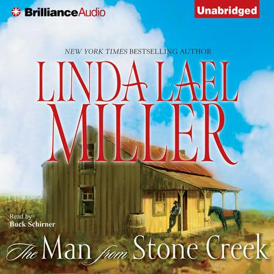 The Man from Stone Creek Audiobook, by Linda Lael Miller