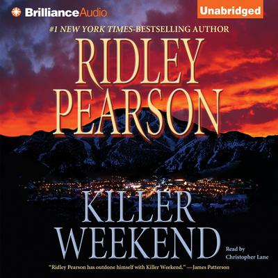 Killer Weekend Audiobook, by Ridley Pearson
