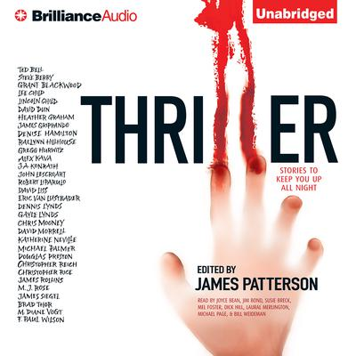 Thriller: Stories to Keep You Up All Night Audiobook, by James Patterson