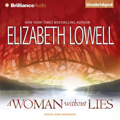 A Woman without Lies Audiobook, by Elizabeth Lowell
