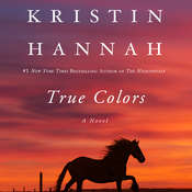 True Colors Audiobook, by Kristin Hannah