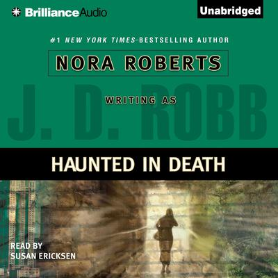 Haunted in Death Audiobook, by J. D. Robb