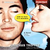 How to Talk to a Widower Audiobook, by Jonathan Tropper