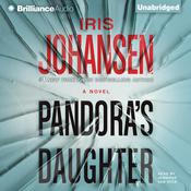 Pandoras Daughter: A Novel Audiobook, by Iris Johansen