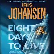 Eight Days to Live Audiobook, by Iris Johansen