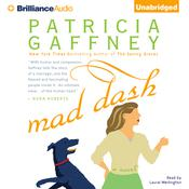 Mad Dash Audiobook, by Patricia Gaffney