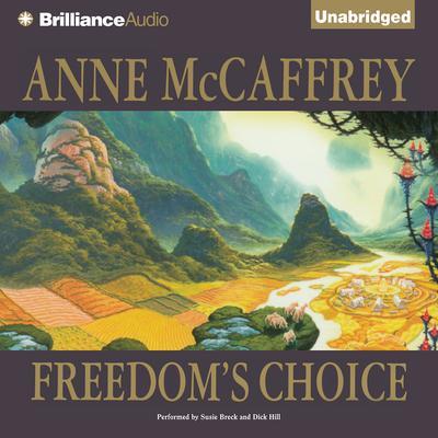 Freedoms Choice Audiobook, by Anne McCaffrey