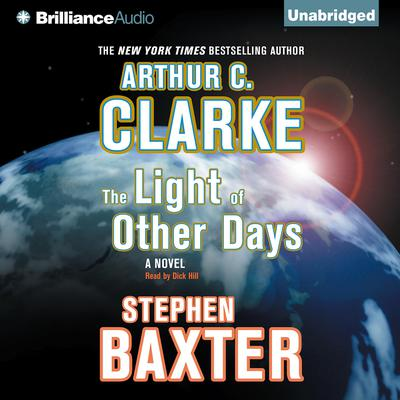 The Light of Other Days Audiobook, by Arthur C. Clarke