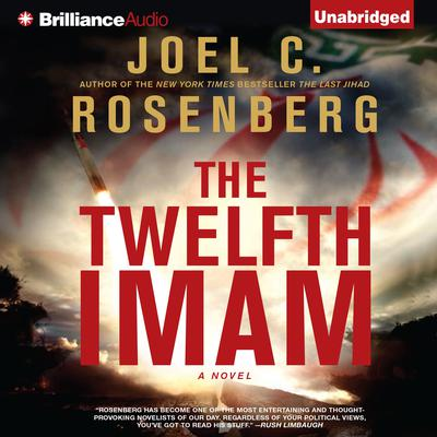 The Twelfth Imam: A Novel Audiobook, by Joel C. Rosenberg