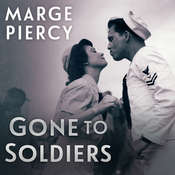 Gone to Soldiers Audiobook, by Marge Piercy