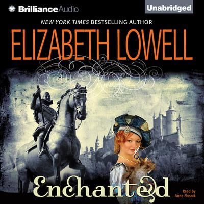 Enchanted Audiobook, by Elizabeth Lowell