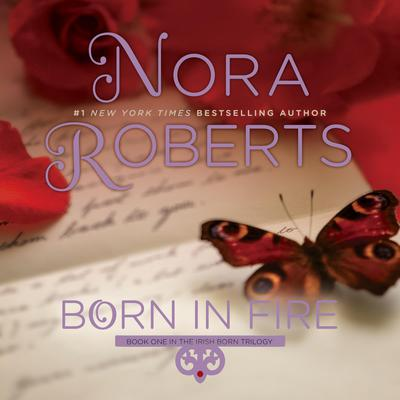 Born in Fire Audiobook, by Nora Roberts