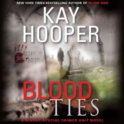 Blood Ties Audiobook, by Kay Hooper