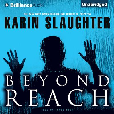 Beyond Reach Audiobook, by Karin Slaughter
