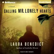 Calling Mr. Lonely Hearts: A Novel Audiobook, by Laura Benedict
