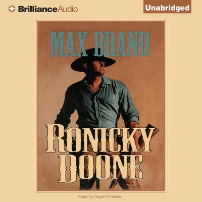 Ronicky Doone Audiobook, by Max Brand