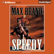 Speedy Audiobook, by Max Brand