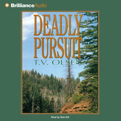 Deadly Pursuit Audiobook, by T. V. Olsen