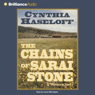 The Chains of Sarai Stone Audiobook, by Cynthia Haseloff