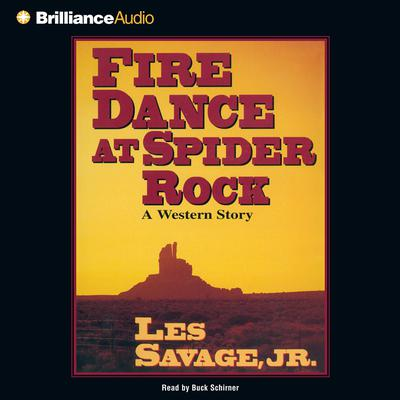 Fire Dance at Spider Rock Audiobook, by Les Savage