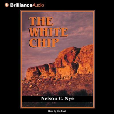 The White Chip Audiobook, by Nelson Nye