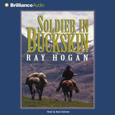Soldier in Buckskin Audiobook, by Ray Hogan