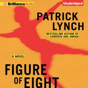 Figure of Eight Audiobook, by Patrick Lynch