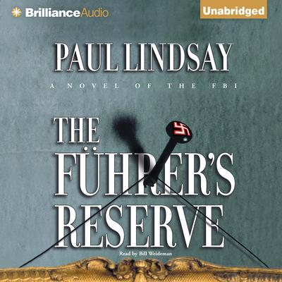 The Fuhrers Reserve Audiobook, by Paul Lindsay