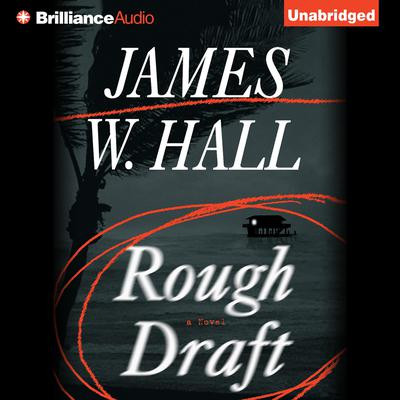 Rough Draft Audiobook, by James W. Hall