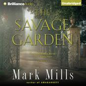 The Savage Garden Audiobook, by Mark Mills