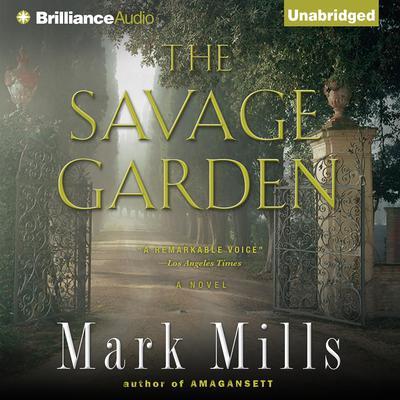 The Savage Garden Audiobook, by Mark Mills