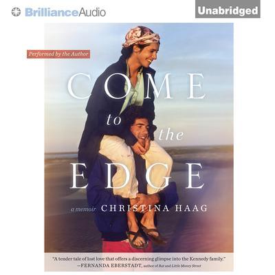 Come to the Edge: A Memoir Audiobook, by Christina Haag