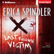 Last Known Victim Audiobook, by Erica Spindler