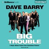 Big Trouble Audiobook, by Dave Barry