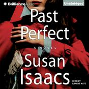 Past Perfect: A Novel Audiobook, by Susan Isaacs