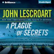 A Plague of Secrets, by John Lescroart