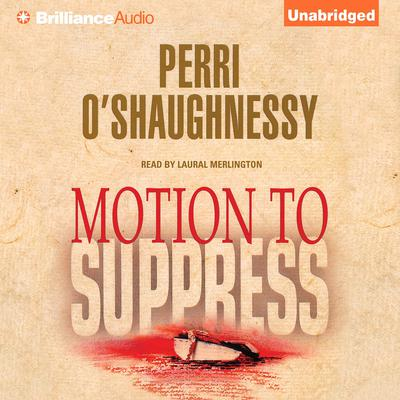 Motion to Suppress Audiobook, by Perri O'Shaughnessy