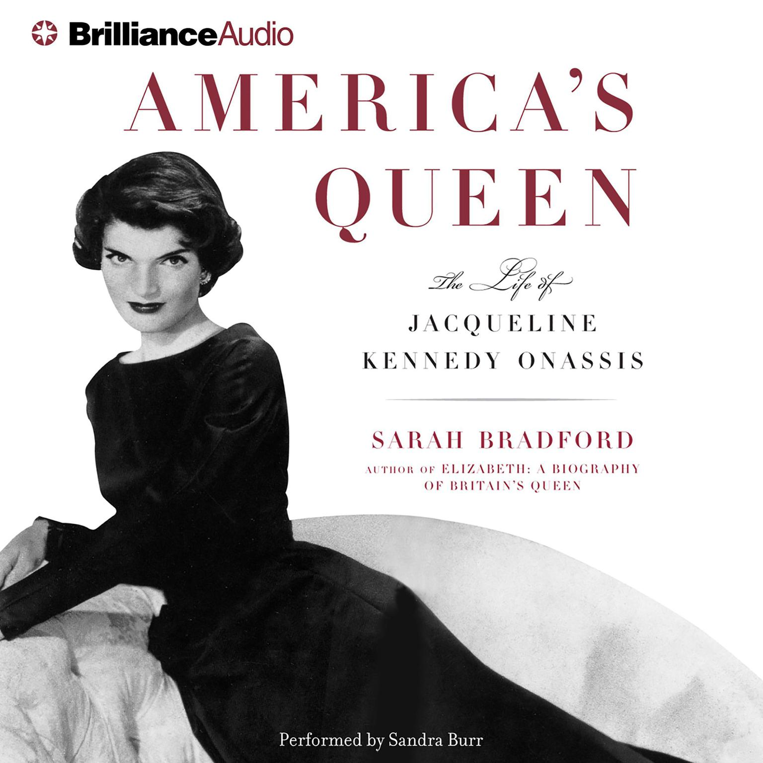 Printable America's Queen: The Life of Jacqueline Kennedy Onassis Audiobook Cover Art