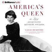 Americas Queen: The Life of Jacqueline Kennedy Onassis Audiobook, by Sarah Bradford